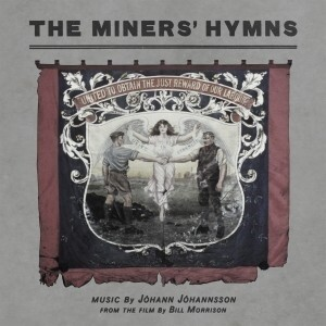 Jóhann Jóhannsson - Miners' Hymns