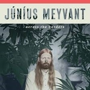 Júníus Meyvant - Across The Borders