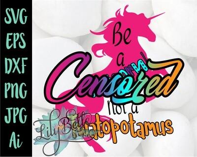 Be a Unicorn Not a Twatapotamus