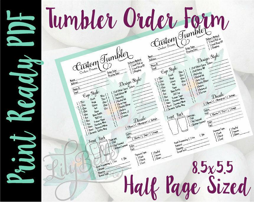 Tumbler Order Form 2 up Half Letter Sized in PDF
