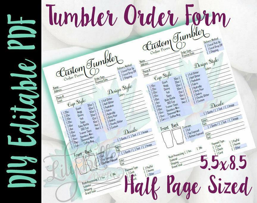 Tumbler DIY Editable Order Form Junior / Half Letter sized in PDF