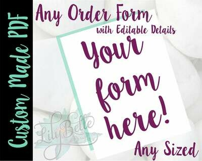 Custom Designed Order Form in PDF & JPG created for you with your Logo, Prcing, and editable detail information!