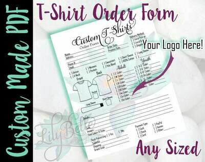 Custom Designed,  T-Shirt Order Form in PDF & JPG created for you with your Logo and Prcing!