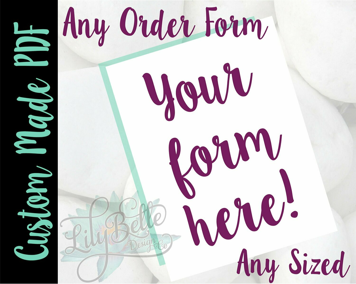 Custom Designed Order Form in PDF & JPG created for you with your Logo and Pricing!