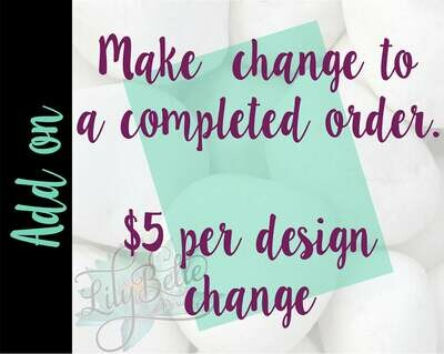Design change to a completed custom order.