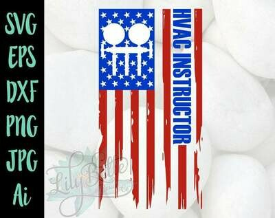 HVAC Instructor American Distressed Flag Cricut SVG