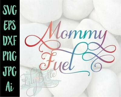 Mommy Fuel SVG