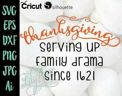 Thanksgiving - Serving up family Drama SVG