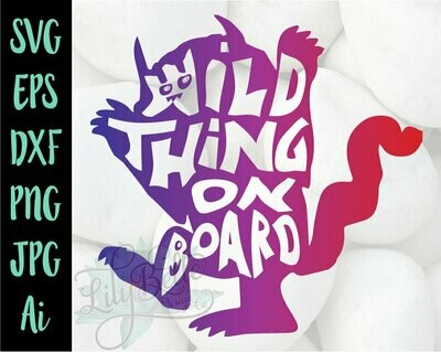 Wild thing on Board Car Decal SVG