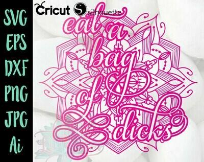 Eat a Bag of Dicks Penis Mandala - Pink