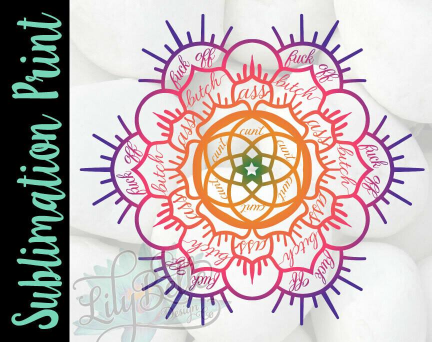 Cunt Mandala Sublimation Print
