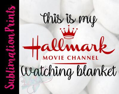 Hallmark Watching Blanket Sublimation Print