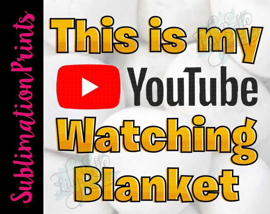 YouTube Watching Blanket Sublimation Print