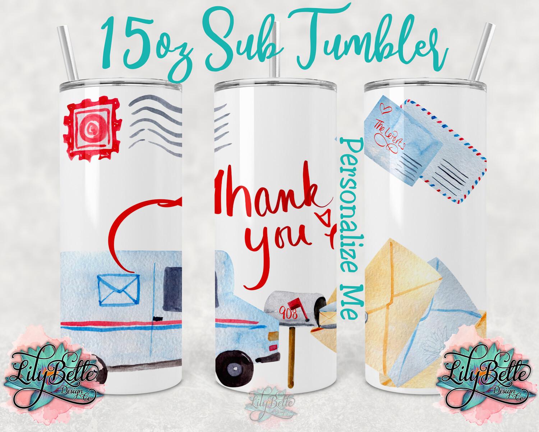 Postal Thank you Sublimation Tumbler 15oz