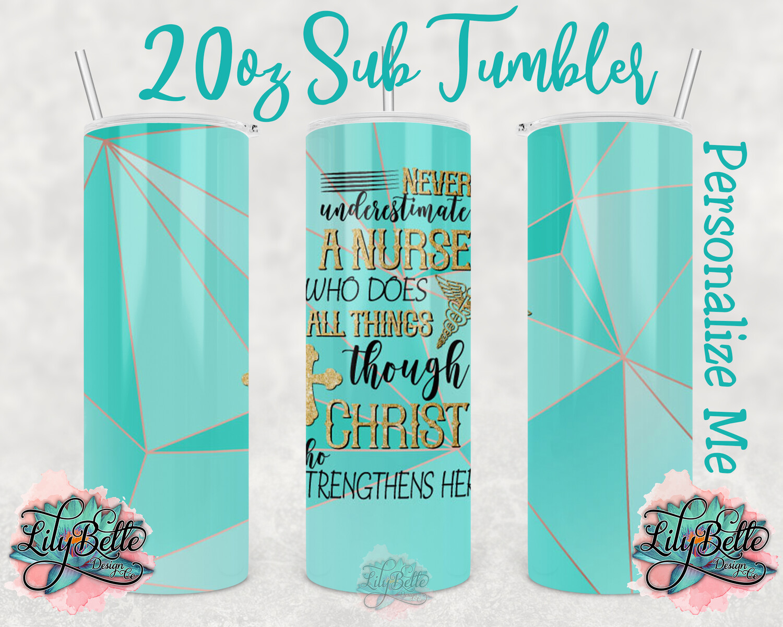 Nurse Teal & Gold Sublimation Tumbler 20oz