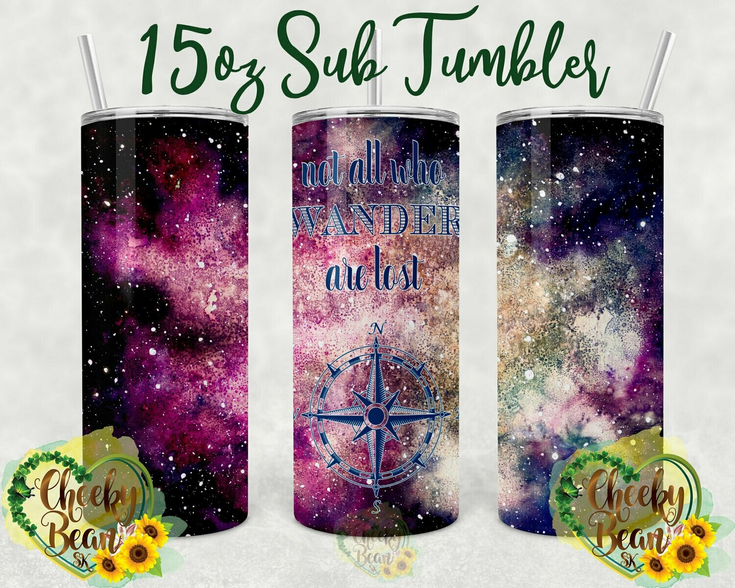 Not All Who Wander Are Lost 15oz Sublimation Tumbler
