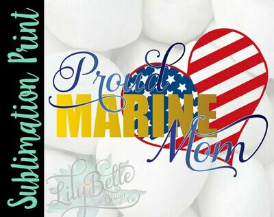 Proud Marine Mom Sublimation Print