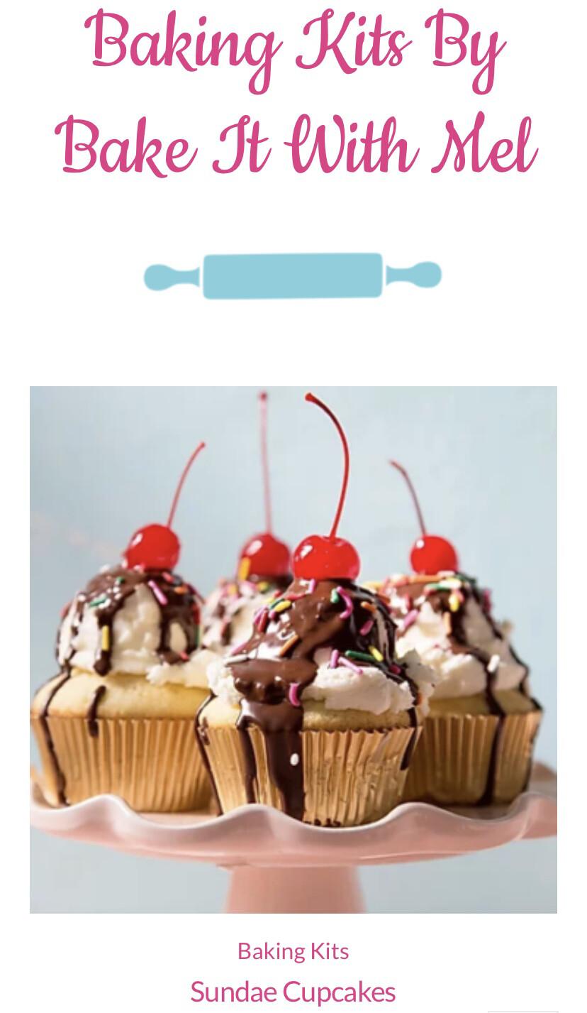 Bake It With Mel Sundae Cupcakes
