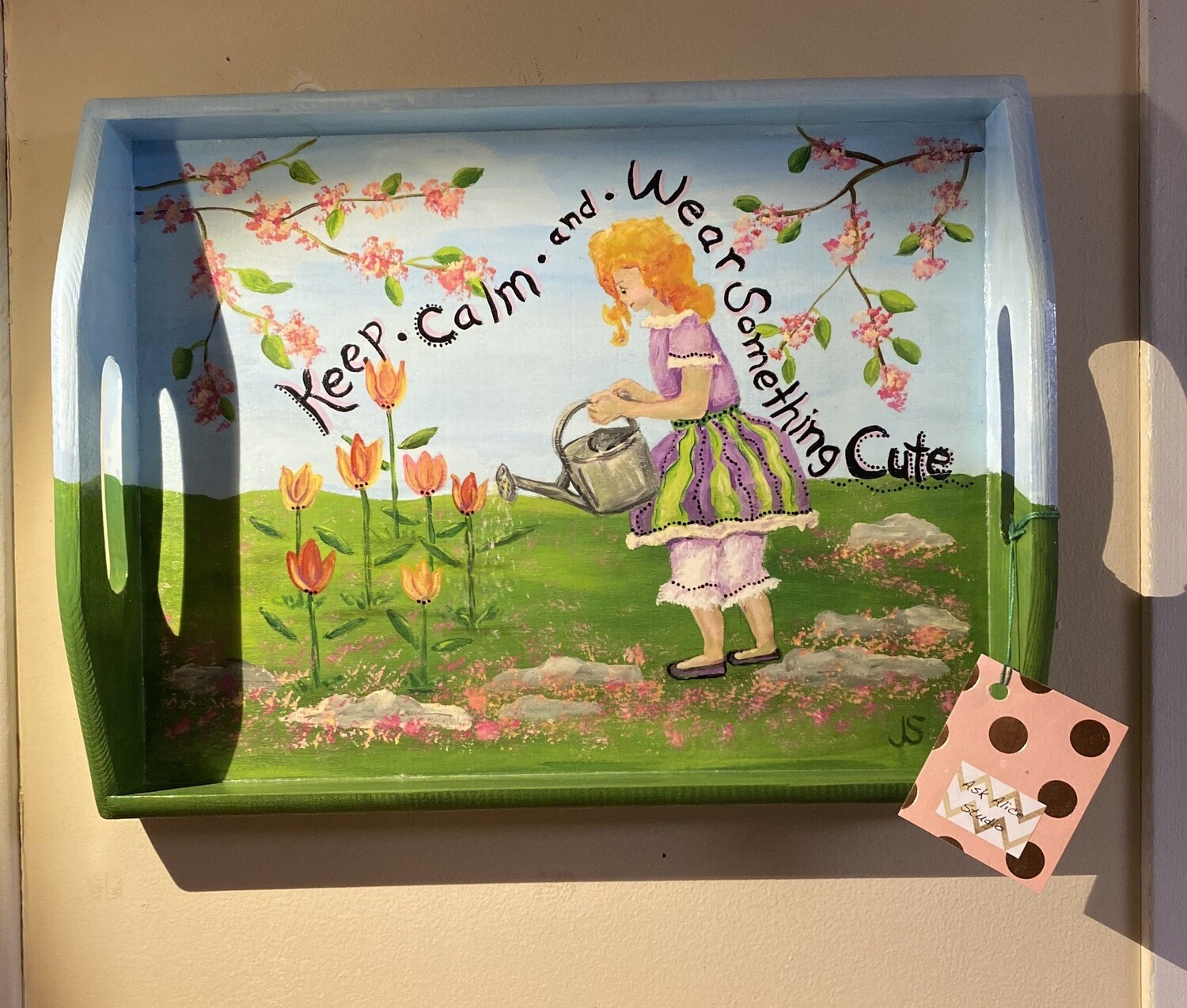 """Ask Alice """"Stay calm And Water Something Pretty"""" Tray. Hand Painted Locally Madr"""