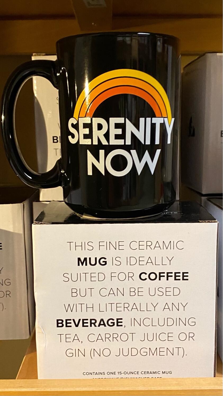 Headline Serenity Now Mug