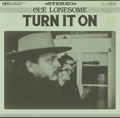 Ole Lonesome - Turn It On LP