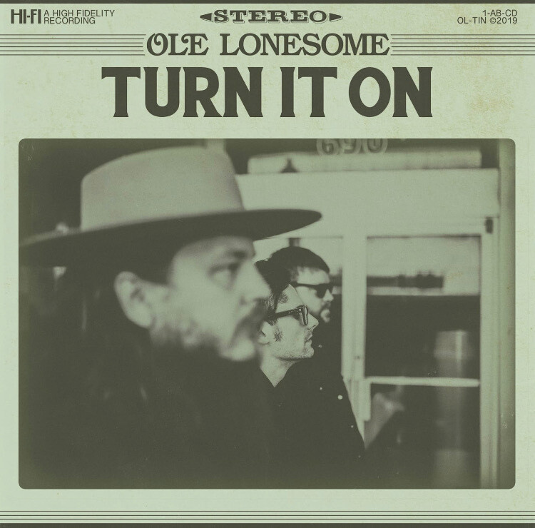 Ole Lonesome - Turn It On CD