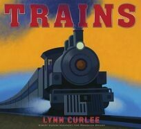 Trains (by Lynn Curlee) - HC