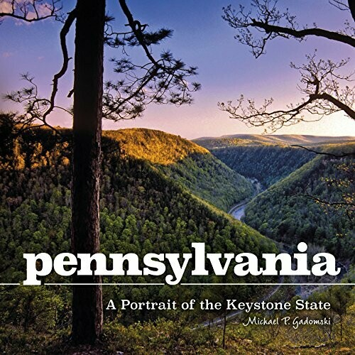 HC - Pennsylvania: A Portrait of the Keystone State