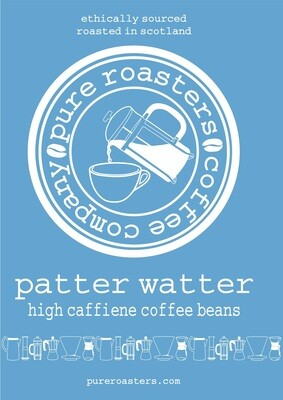 Patter Watter - High Caffeine Light Roast
