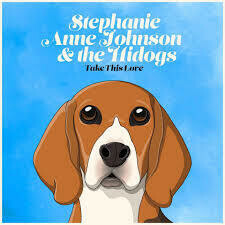 Take This Love by Stephanie Anne Johnson and The Hidogs  on Compact Disc