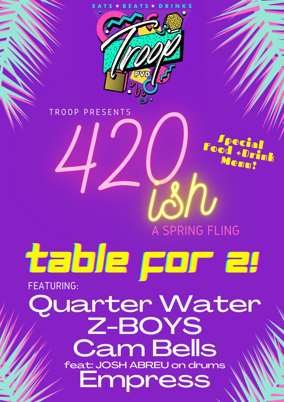 420ish Spring Fling - Table of 2!