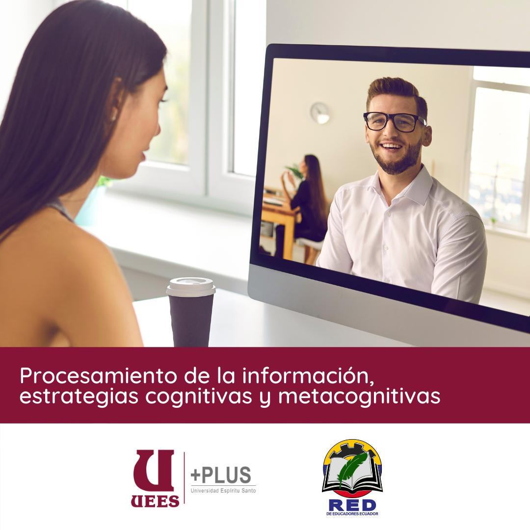 Procesamiento de la información, estrategias cognitivas y metacognitivas