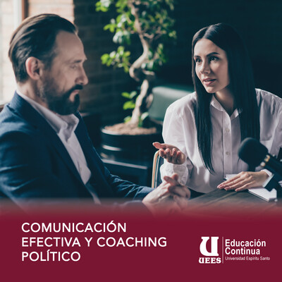 COMUNICACIÓN EFECTIVA Y COACHING POLÍTICO