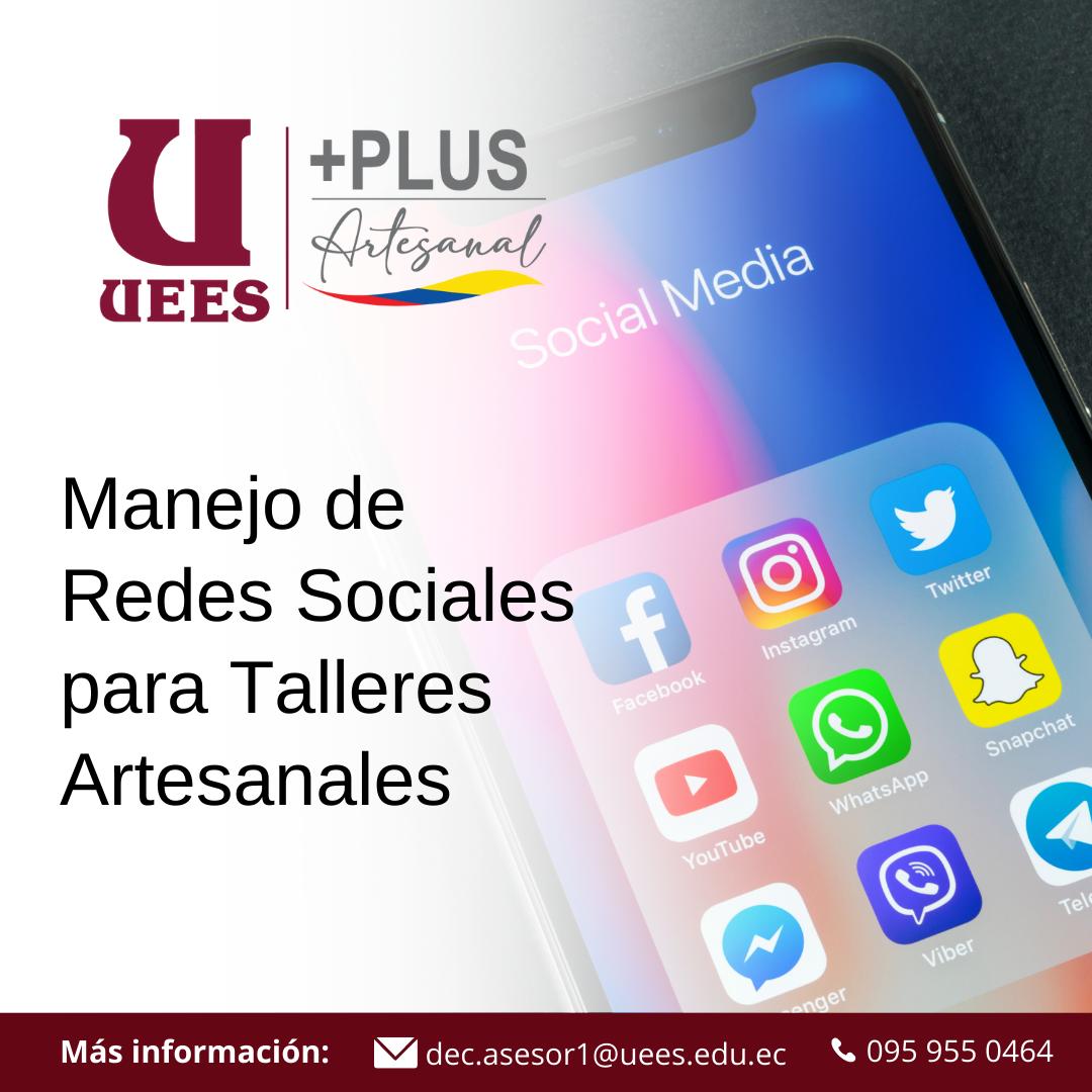 MANEJO DE REDES SOCIALES PARA TALLERES ARTESANALES.