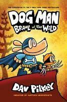 Dog Man Brawl of the Wild