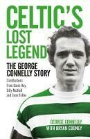 Celtic's Lost Legend