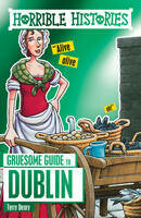 Gruesome Guide To Dublin