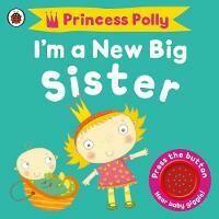 I'm A New Big Sister