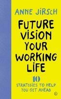 Future Vision Your Working Life