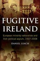 Fugitive Ireland