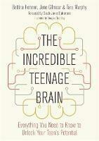 Incredible Teenage Brain