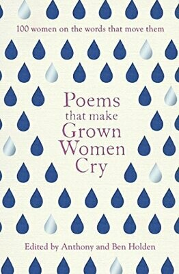 Poems That Make Grown Women Cry