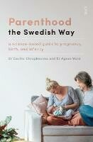 Parenting the Swedish Way