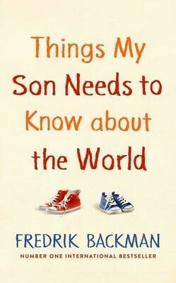 Things My Son Needs to Know