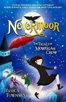 Nevermoor: Trials Of Morrigan Crow