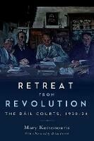 Retreat from Revolution