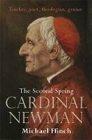 Cardinal Newman The Second Spring
