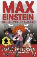 Max Einstein Rebels with a Cause
