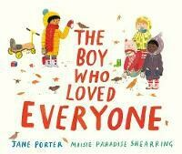 Boy Who Loved Everyone, The