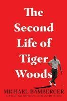 Second Life of Tiger Woods, The